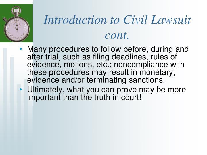 Introduction to Civil Lawsuit cont.