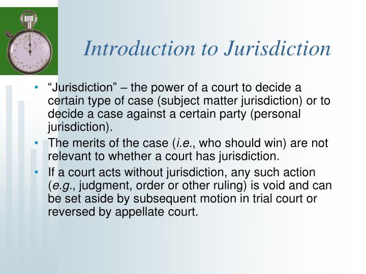 Introduction to Jurisdiction