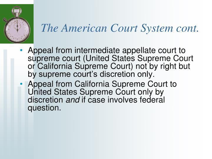 The american court system cont