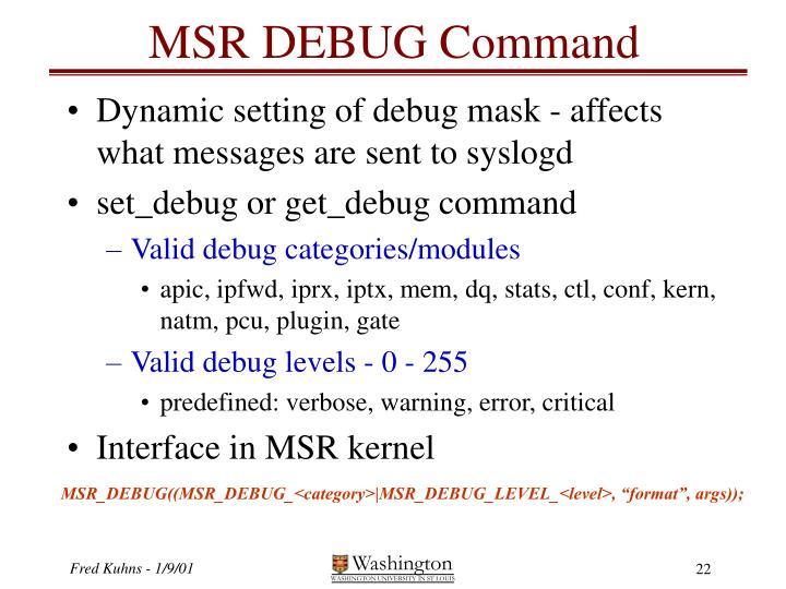 MSR DEBUG Command