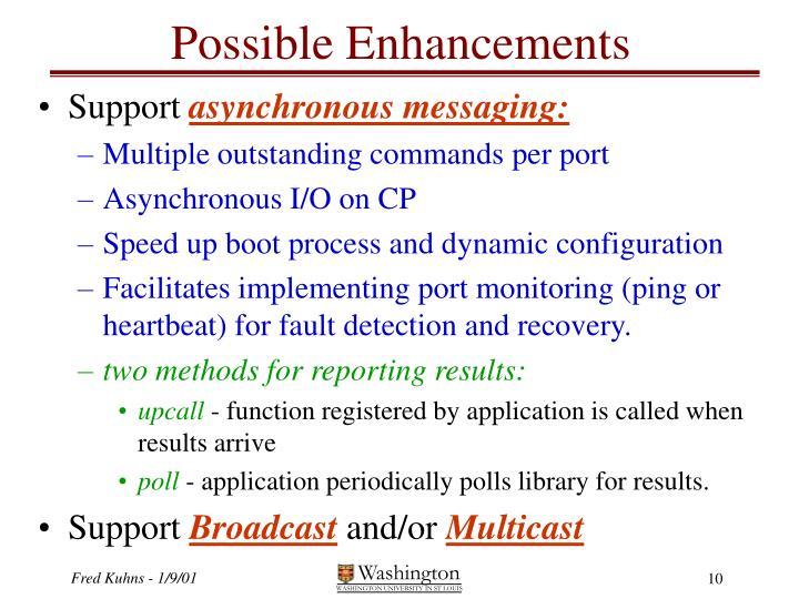 Possible Enhancements