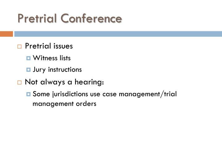 Pretrial Conference