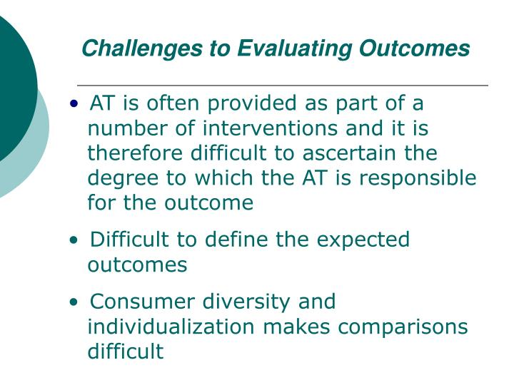 Challenges to Evaluating Outcomes