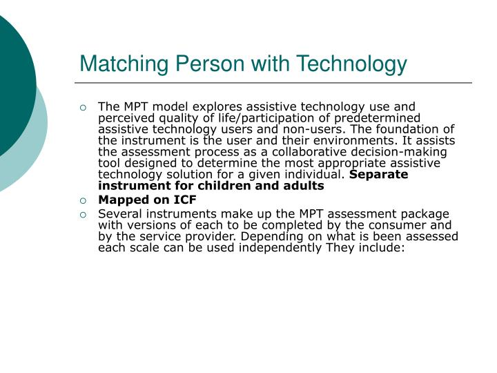 Matching Person with Technology