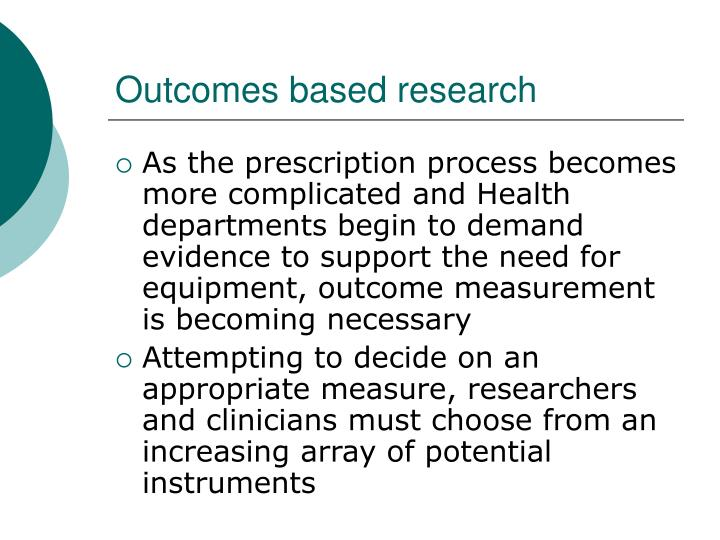 Outcomes based research