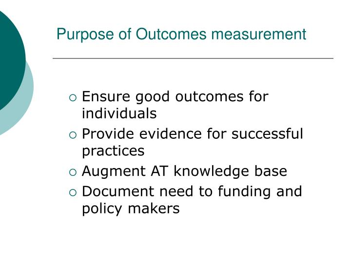 Purpose of Outcomes measurement