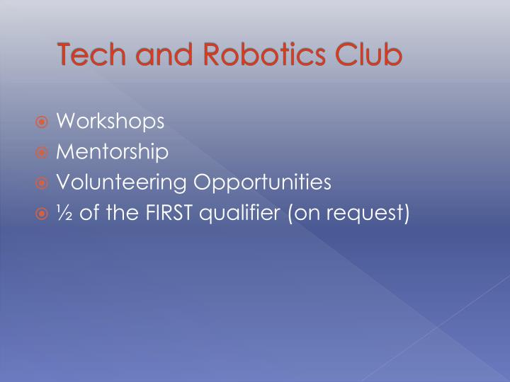 Tech and Robotics Club