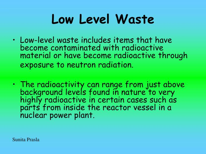 Low Level Waste