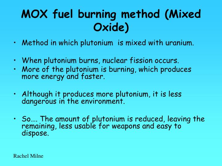 MOX fuel burning method (Mixed Oxide)