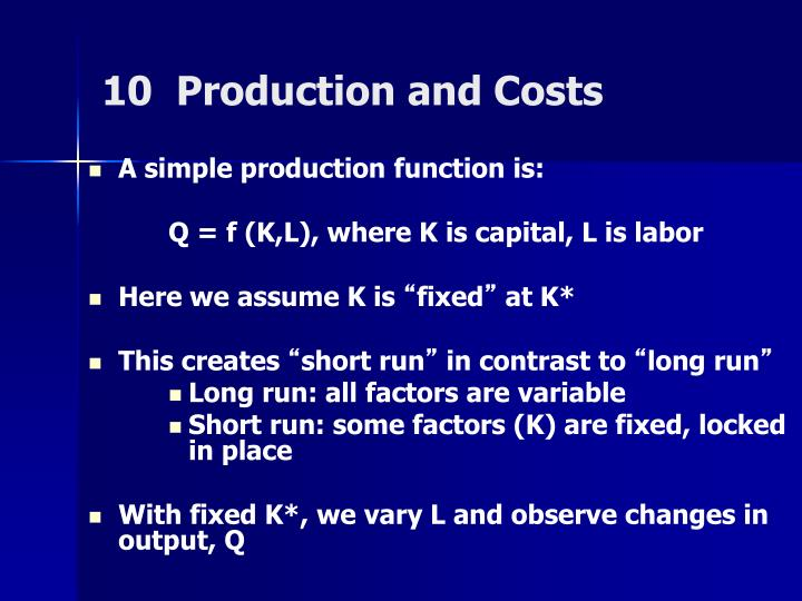 10 production and costs