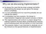 why are we discussing implementation