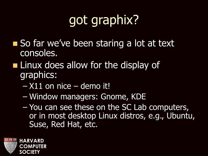 got graphix?