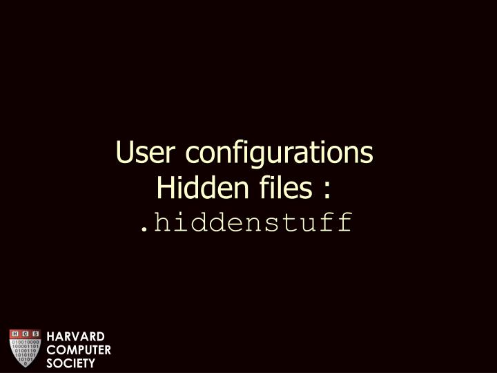 User configurations
