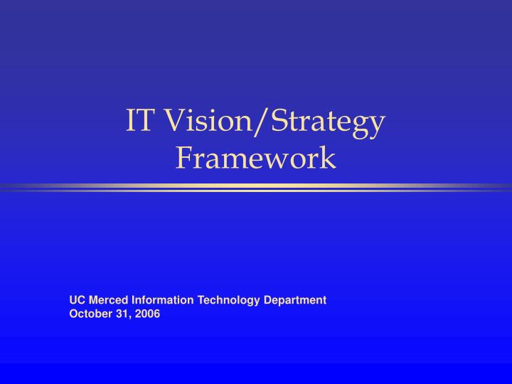 it vision strategy framework n.