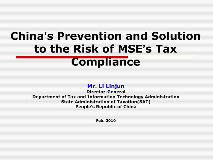 china s prevention and solution to the risk of mse s tax compliance n.