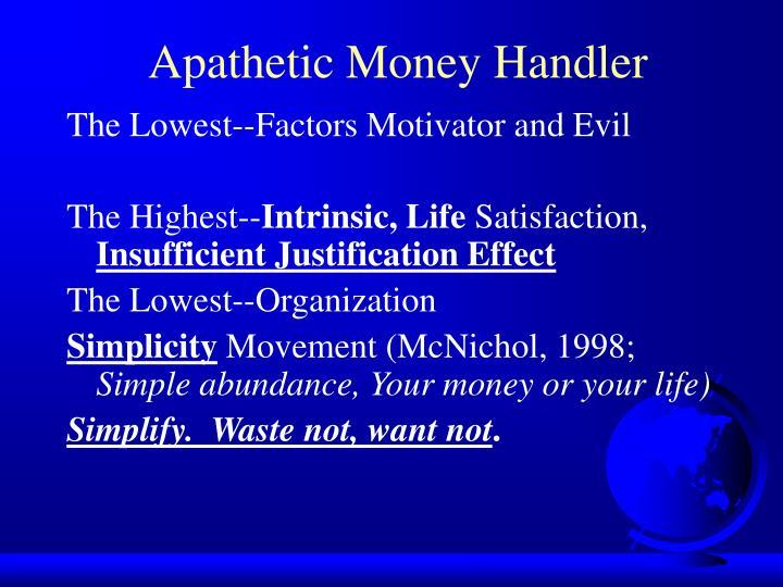 Apathetic Money Handler
