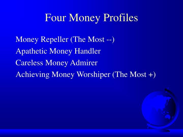 Four money profiles