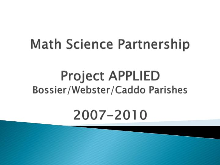 Math science partnership project applied bossier webster caddo parishes 2007 2010