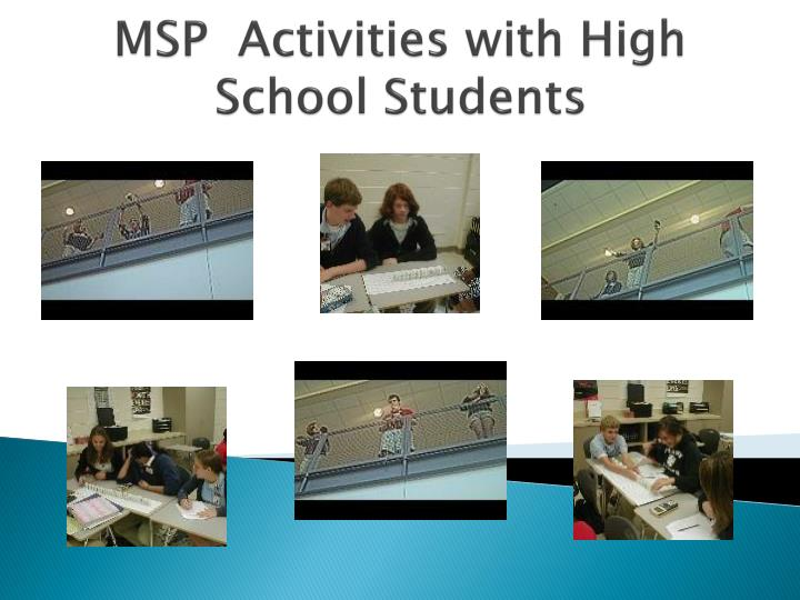 MSP  Activities with High School Students