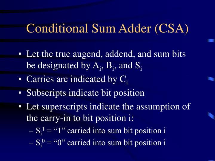 Conditional Sum Adder (CSA)