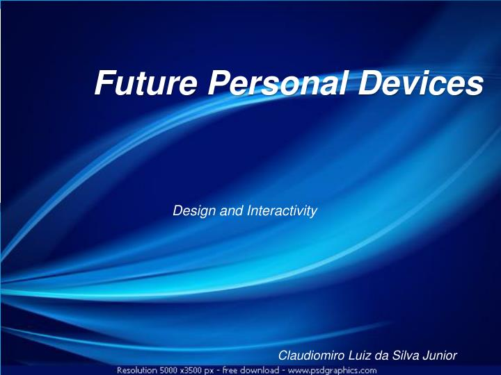 future personal devices n.