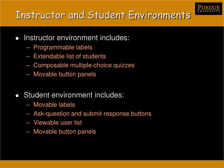 Instructor and Student Environments