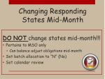 changing responding states mid month