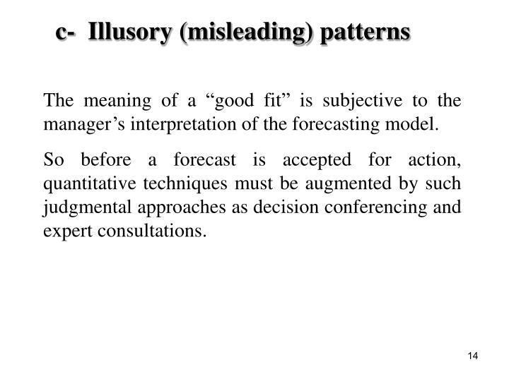 c-  Illusory (misleading) patterns