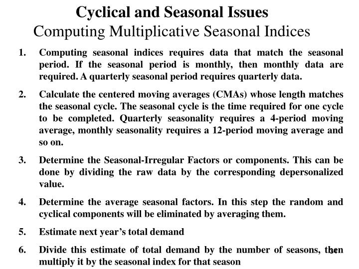 Cyclical and Seasonal Issues