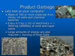 product garbage