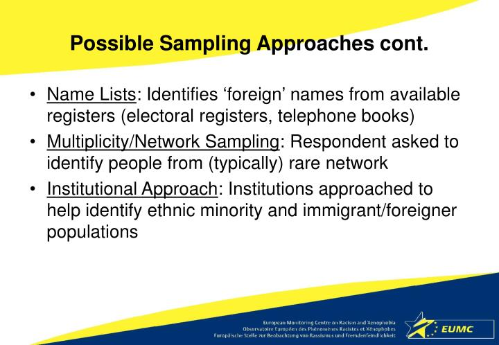 Possible Sampling Approaches cont.