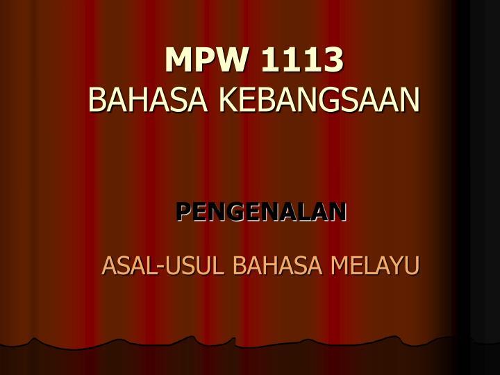 Mpw 1113 bahasa kebangsaan