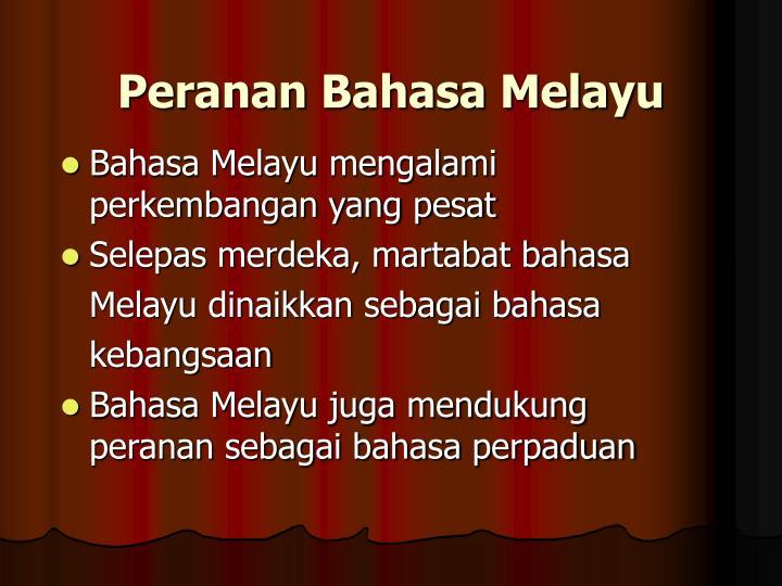 Peranan Bahasa Melayu