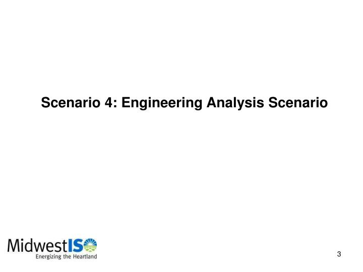Scenario 4: Engineering Analysis Scenario