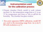 instrumentation used for the calibration process