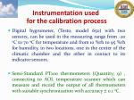 instrumentation used for the calibration process1