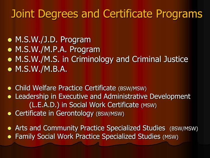 Joint Degrees and Certificate Programs