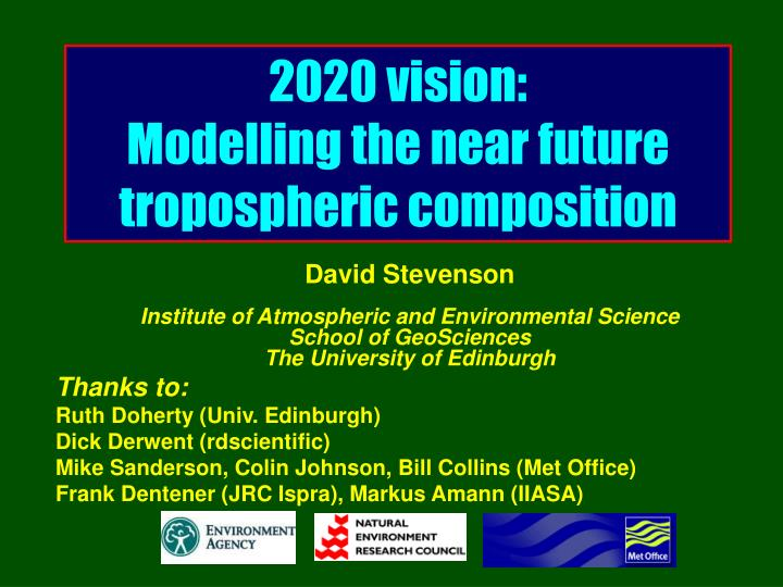 2020 vision modelling the near future tropospheric composition n.