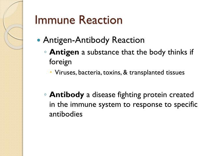 Immune Reaction