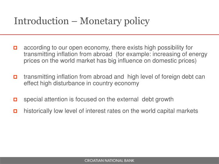 Introduction – Monetary policy