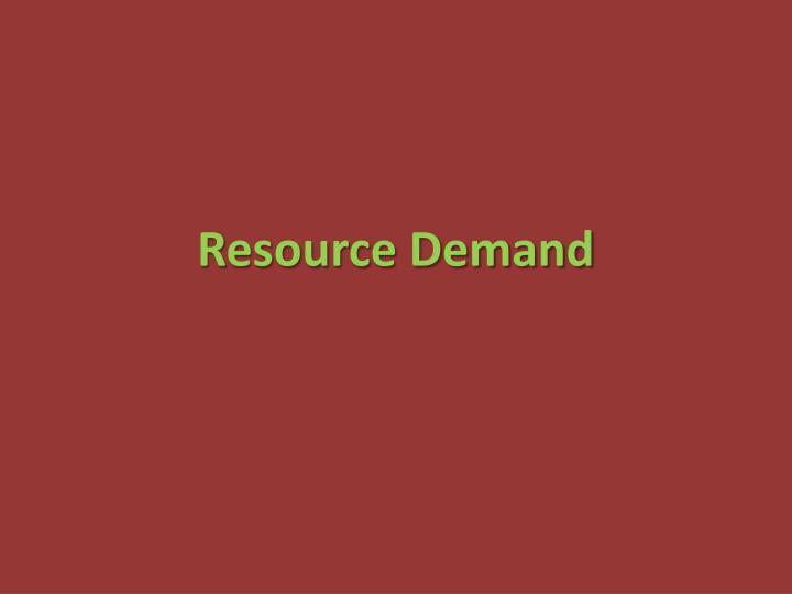 resource demand n.