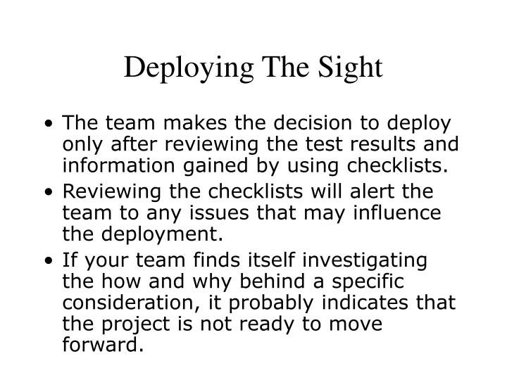 Deploying The Sight