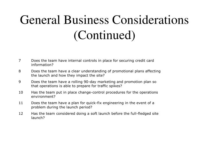 General Business Considerations (Continued)
