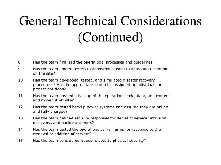 General Technical Considerations (Continued)