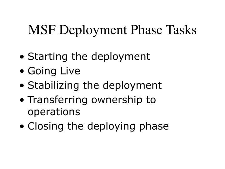 Msf deployment phase tasks