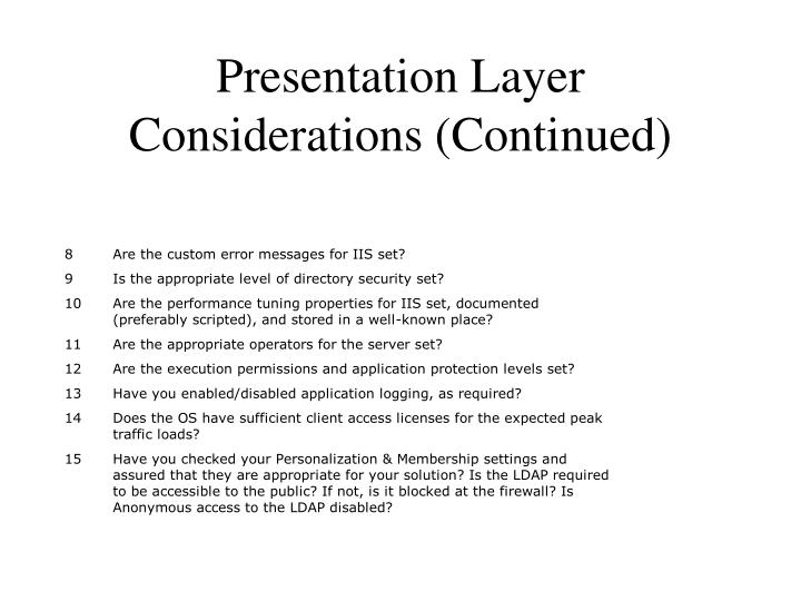 Presentation Layer Considerations (Continued)