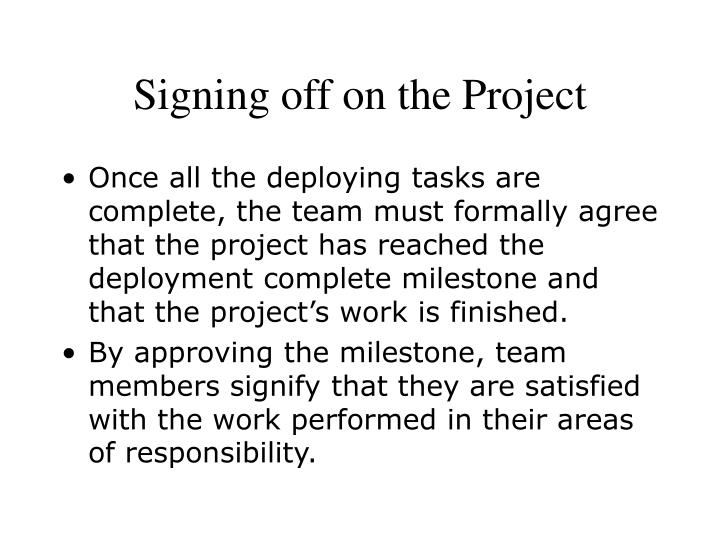Signing off on the Project