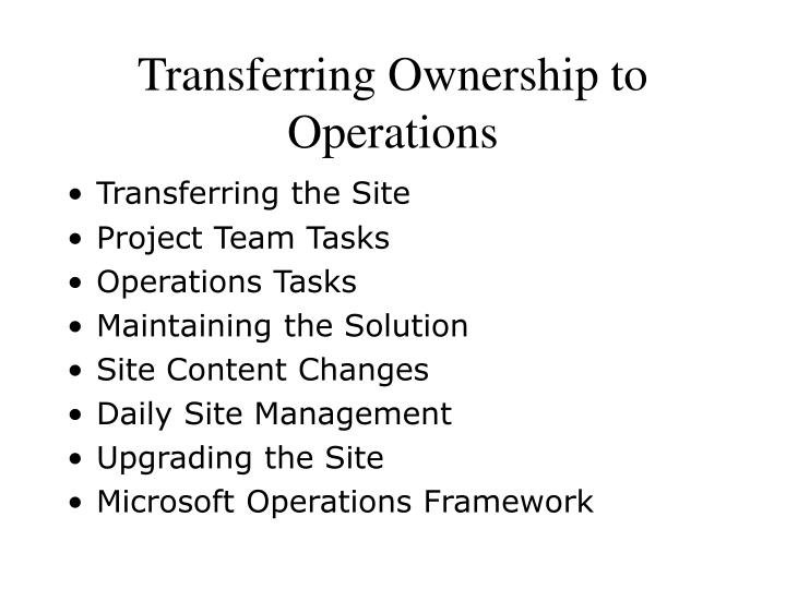 Transferring Ownership to Operations
