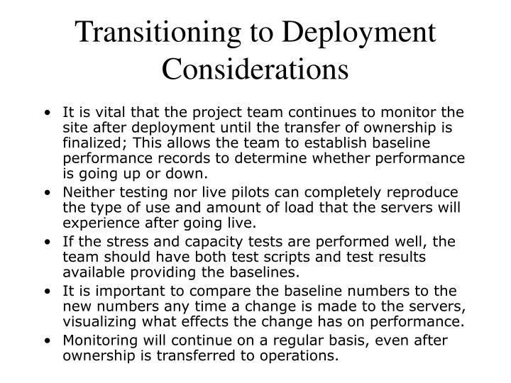 Transitioning to Deployment Considerations