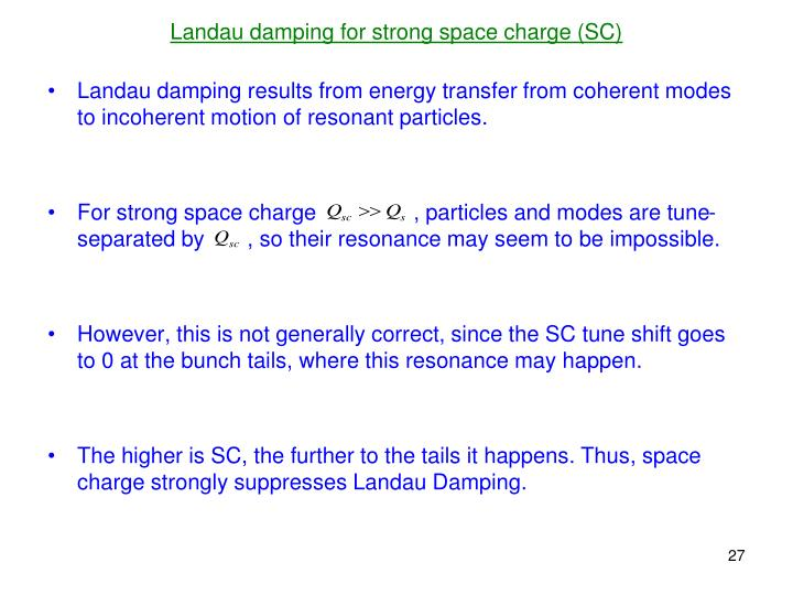 Landau damping for strong space charge (SC)